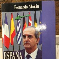 Libros: ESPAÑA EN AU SITIO - FERNANDO MORAN. Lote 162329318