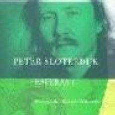 Libros: ESFERAS I SLOTERDIJK, PETER EDICIONES SIRUELA GASTOS DE ENVIO GRATIS. Lote 214287701