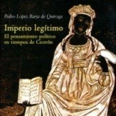 Libros: IMPERIO LEGÍTIMO. Lote 164712853