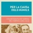 Libros: PER LA CAUSA DELS HUMILS. Lote 165377580