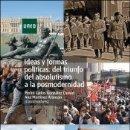 Libros: IDEAS Y FORMAS POLÍTICAS : DEL TRIUNFO DEL ABSOLUTISMO A LA POSMODERNIDAD. Lote 166524432