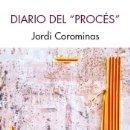 Libros: DIARIO DEL PROCÉS. Lote 166976876