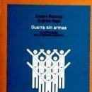 Libros: GUERRA SIN ARMAS<BR>LA NOVIOLENCIA EN LA DEFENSA NACIONAL. Lote 166978090