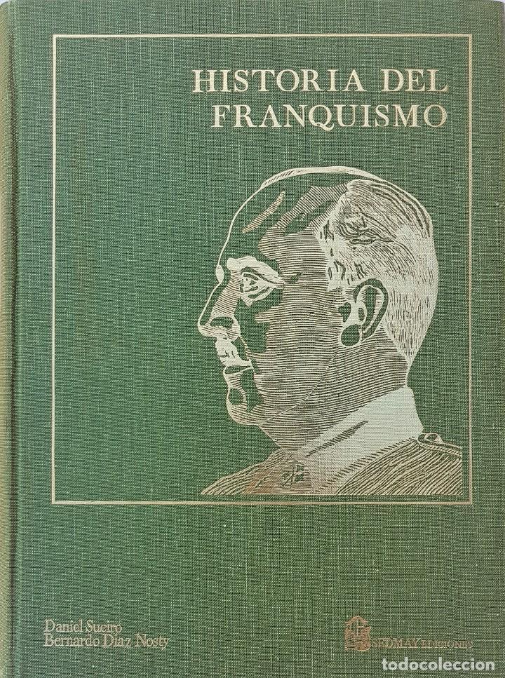 Libros: HISTORIA DEL FRANQUISMO - DANIEL SUEIRO Y BERNARDO DIAZ 4 TOMOS OBRA COMPLETA - Foto 2 - 167760884