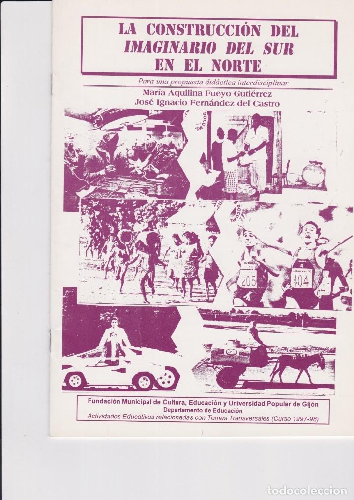 LA CONSTRUCCION DEL IMAGINARIO DEL SUR EN EL NORTE (Libros Nuevos - Humanidades - Política)