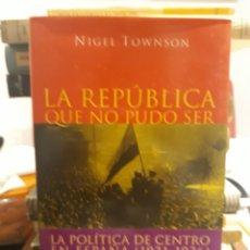 Libri: LA REPÚBLICA QUE NO PUDO SER. Lote 171493343
