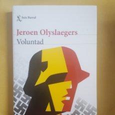 Libros: VOLUNTAD - JEROEN OLYSLAEGERS. Lote 184827183