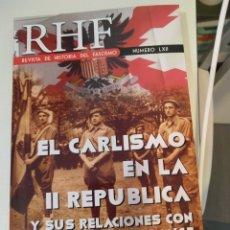 Livres: REVISTA DE HISTORIA DEL FASCISMO Nº 62 LXII EL CARLISMO EN LA REPUBLICA Y SUS RELACIONES CON FALANGE. Lote 211877368