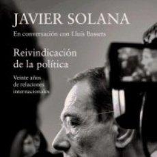 Libros: REIVINDICACIÓN DE LA POLÍTICA. Lote 178576667