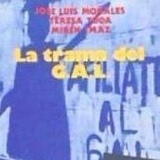 Libros: LA TRAMA DEL GAL. Lote 179165766