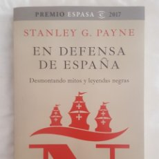 Libros: LIBRO / EN DEFENSA DE ESPAÑA / STANLEY G. PAYNE 2017. Lote 179207188