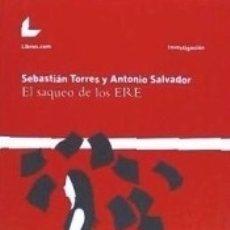 Libros: EL SAQUEO DE LOS ERE. Lote 179244806