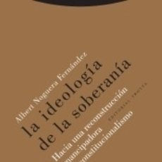 Libros: LA IDEOLOGÍA DE LA SOBERANÍA. Lote 180090623