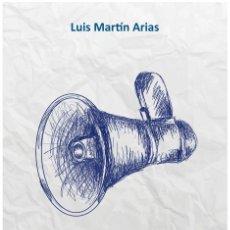 Libros: CONTRAPOLÍTICA. MANUAL DE RESISTENCIA (LUIS MARTÍN ARIAS) CASTILLA 2016. Lote 182311776
