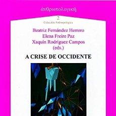 Libros: A CRISE DE OCCIDENTE (VV.AA.) AXAC 2014. Lote 182829716