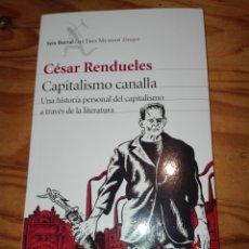 Livres: CAPITALISMO CANALLA - CÉSAR RENDUELES - SEIX BARRAL, PLANETA 2015. Lote 183234245