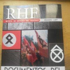 Libros: REVISTA DE HISTORIA DEL FASCISMO Nº 64 LXIV DOCUMENTOS DEL NEOFASCISMO 1952 -1972 ERNESTO MILA. Lote 183458411