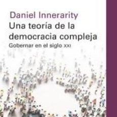Libros: UNA TEORÍA DE LA DEMOCRACIA COMPLEJA. Lote 191047566
