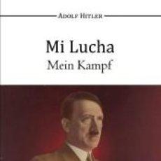 Libros: MI LUCHA - MEIN KAMPF. Lote 192994782