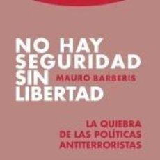 Libros: NO HAY SEGURIDAD SIN LIBERTAD. Lote 192996555