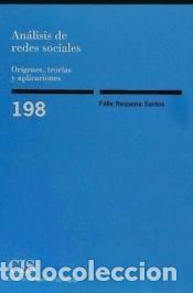 ANÁLISIS DE REDES SOCIALES. ORÍGENES, TEORÍAS Y APLICACIONES (Libros Nuevos - Humanidades - Política)