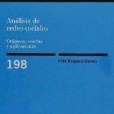 Libros: ANÁLISIS DE REDES SOCIALES. ORÍGENES, TEORÍAS Y APLICACIONES. Lote 193015636
