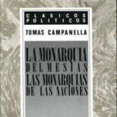Libros: LA MONARQUÍA DEL MESÍAS. Lote 193581308