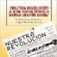 Libros: NUESTRA REVOLUCIÓN LA ÚLTIMA INICIATIVA EDITORIAL DE RAMIRO LEDESMA RAMOS» JOSÉ M. JIMÉNEZ GALOCHA (. Lote 194657975