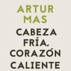 Libros: CABEZA FRÍA, CORAZÓN CALIENTE. Lote 194767083