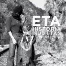 Libros: ETA UNA HISTORIA EN IMAGENES (1951-1978) ZABALZA RICARDO. Lote 194935992