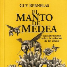 Libros: GUY BERNELAS - EL MANTO DE MEDEA. Lote 195242120