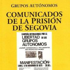 Libros: VARIOS AUTORES - GRUPOS AUTÓNOMOS: COMUNICADOS DE LA PRISIÓN DE SEGOVIA. Lote 195242346