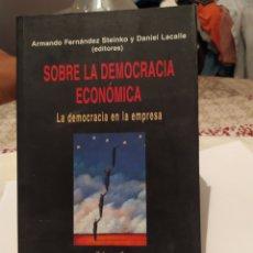 Libros: SOBRE LA DEMOCRACIA ECONÓMICA TOMO 2. Lote 195436616