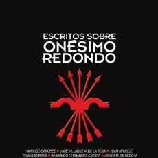 Libri: ESCRITOS SOBRE ONÉSIMO REDONDO DE JUAN APARICIO, TOMÁS BORRAS, FRANCISCO BRAVO, JOSÉ ALFARO, RAFAEL . Lote 195949973
