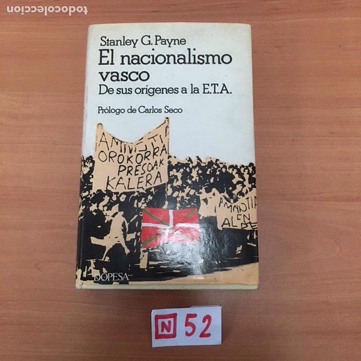 EL NACIONALISMO VASCO (Libros Nuevos - Humanidades - Política)