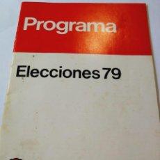 Libros: PROGRAMA DEL PSOE. ELECCIONES 1979. Lote 197188491