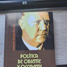 Libros: POLITICA DE ORIENTE Y OCCIDENTE VIDKUN QUISLING ESTUDIO PRELIMINAR DE ERIK NORLING ENR 2008 – 239 PA. Lote 198505865