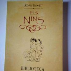 Libros: ELS NINS. JOAN BONET. Lote 198730317