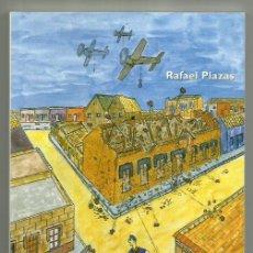 Libros: LIBRO SUENAN LAS SIRENAS POR RAFAEL PLAZAS.103 PAG.RELATO INFANCIA GUERRA CIVIL REPUBLICA A POSGUERR. Lote 201344080