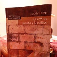 Libri: EL ARTE DE ESCRIBIR Y LO POLÍTICO. Lote 203154223