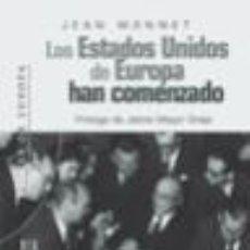 Libros: LOS ESTADOS UNIDOS DE EUROPA HAN COMENZADO. Lote 205005486