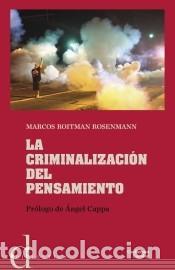 LA CRIMINALIZACIÓN DEL PENSAMIENTO (Libros Nuevos - Humanidades - Política)