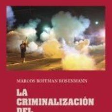 Libros: LA CRIMINALIZACIÓN DEL PENSAMIENTO. Lote 205009287