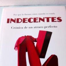 Libros: LIBRO INDECENTES. ERNESTO EKAIZER. EDITORIAL ESPASA. AÑO 2012.. Lote 205095851