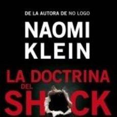 Libros: LA DOCTRINA DEL SHOCK. Lote 205204546
