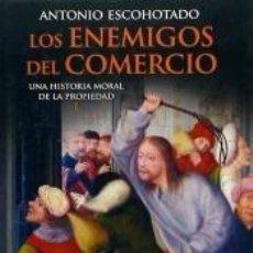 Libros: LOS ENEMIGOS DEL COMERCIO. Lote 205271177