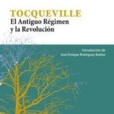 Libros: EL ANTIGUO RÉGIMEN Y LA REVOLUCIÓN. Lote 206879726