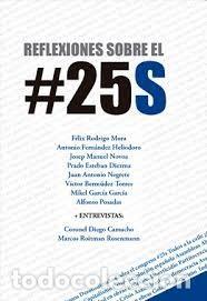 REFLEXIONES SOBRE EL #25S (Libros Nuevos - Humanidades - Política)