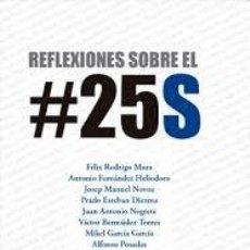 Libros: REFLEXIONES SOBRE EL #25S. Lote 206967038