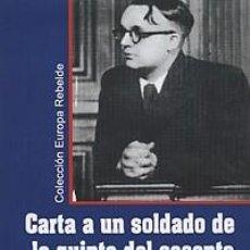"""Libros: CARTA A UN SOLDADO DE LA QUINTA DEL SESENTA"""" SEGUIDO DE """"POEMAS DE FRESNES"""" ROBERT BRASILLACH [INT. Lote 207081325"""